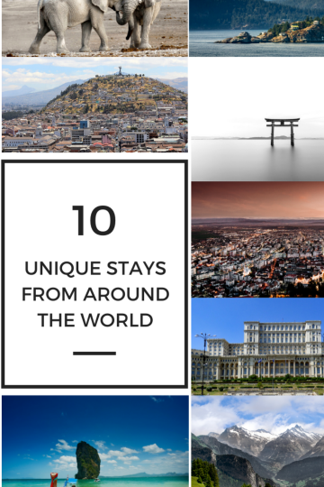 My Top 10 Unique Stays from Around the World